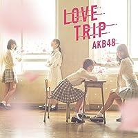 45th Single「LOVE TRIP / しあわせを分けなさい Type C」通常盤