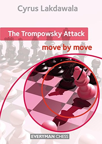 The Trompowsky Attack: Move by Move (Everyman Chess)