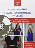 Relaxation dynamique 1e degré - Vivre son corps avec la sophrologie - Livre + DVD