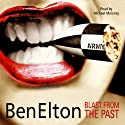 Blast From the Past (       UNABRIDGED) by Ben Elton Narrated by Michael Maloney