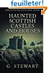 Haunted Scottish Castles and Houses