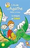 """Afficher """"L'Ecole d'Agathe n° 44 Le Dragon de Léon"""""""