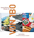 img - for V0N 1B0: General Delivery, Whistler, BC book / textbook / text book
