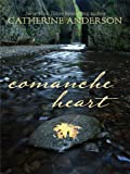 Comanche Heart (Wheeler Hardcover)