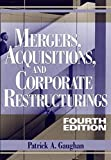 img - for Mergers, Acquisitions, and Corporate Restructurings by Patrick A. Gaughan (2007-02-20) book / textbook / text book