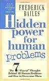 Hidden Power for Human Problems