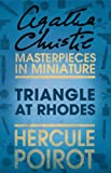 Triangle at Rhodes: An Agatha Christie Short Story