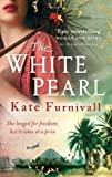 Kate Furnivall The White Pearl