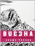 The Four Encounters (Buddha, Book 2):...