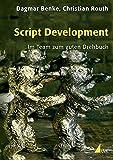 Image de Script Development: Im Team zum guten Drehbuch (Praxis Film)
