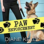 Paw Enforcement: K9, Book 1 | [Diane Kelly]