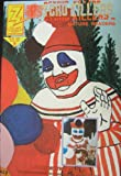 img - for John Wayne Gacy: An Unauthorized Biography of a Serial Killer (Psycho Killers, Vol. 1, No. 8) book / textbook / text book
