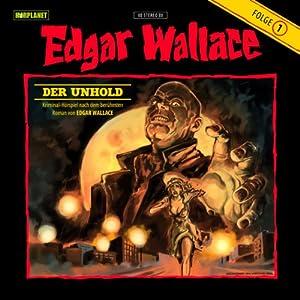 Der Unhold (Edgar Wallace 1) Hörspiel