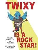 Twixy Is a Rock Star