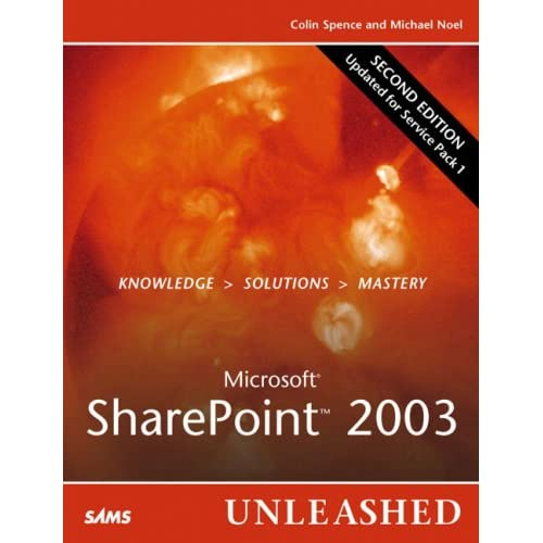 Microsoft SharePoint 2003 Unleashed {Repost}