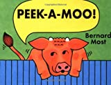 Peek-a-Moo! (0152012516) by Most, Bernard