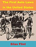 The First Auto Laws in the United States