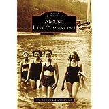 Around Lake Cumberland (Images of America) ~ Kris Applegate