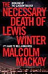 The Necessary Death of Lewis Winter:...