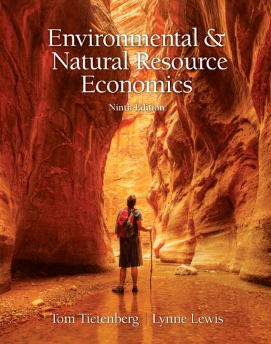 Environmental & Natural Resources Economics (9th...