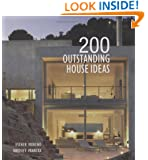 200 Outstanding House Ideas (200 Home Ideas)