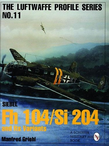 Siebel FL 104/Si204 and its Variants (Luftwaffe Profile)