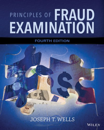 Joseph T. Wells - Principles of Fraud Examination, 4th Edition