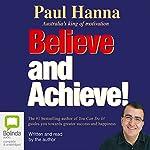 Believe and Achieve! | Paul Hanna