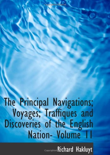 The Principal Navigations; Voyages; Traffiques and Discoveries of the English Nation- Volume 11: Africa
