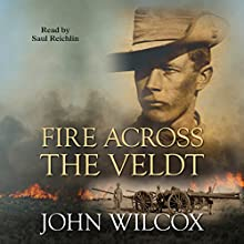 Fire Across the Veldt Audiobook by John Wilcox Narrated by Saul Reichlin