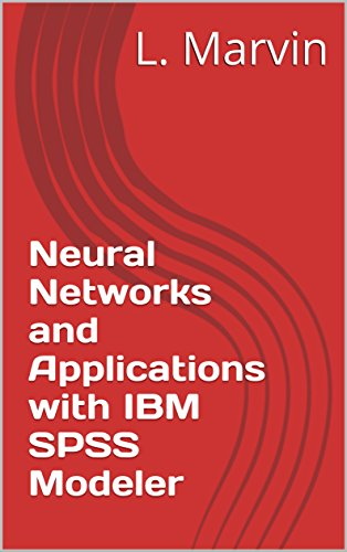 neural-networks-and-applications-with-ibm-spss-modeler-english-edition