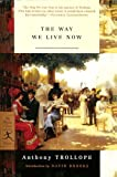 Way We Live Now (The Modern Library Classics) (0606310789) by Trollope, Anthony
