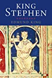 King Stephen: Yale English Monarchs (Yale English Monarchs Series) (The Yale English Monarchs Series)