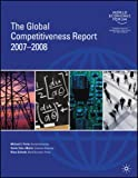 img - for The Global Competitiveness Report 2007-2008 book / textbook / text book