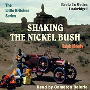 Shaking the Nickel Bush: Little Britches #6 | [Ralph Moody]