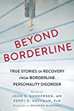 img - for Beyond Borderline: True Stories of Recovery from Borderline Personality Disorder book / textbook / text book