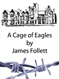 img - for A Cage of Eagles book / textbook / text book