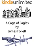 A Cage of Eagles