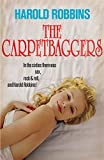 The Carpetbaggers (0340952849) by Harold Robbins