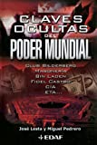 img - for Claves Ocultas Del Poder Mundial (Spanish Edition) book / textbook / text book