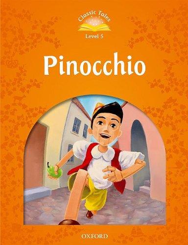 Classic Tales Second Edition: Level 5: Pinocchio