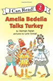 Amelia Bedelia Talks Turkey (I Can Read Book 2)