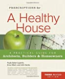 Prescriptions For A Healthy House? 3rd Edition