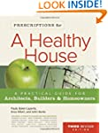 Prescriptions For A Healthy House? 3r...