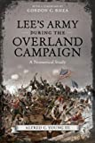 Lees Army During the Overland Campaign: A Numerical Study