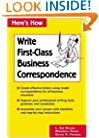 Here's How: Write First-Class Business Correspondence