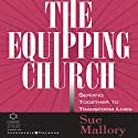 Equipping Church: Serving Together to Transform Lives (       UNABRIDGED) by Sue Mallor Narrated by Devon O'Day