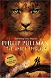 Philip Pullman The Amber Spyglass (His Dark Materials): Dark Materials 3
