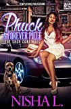 Phuck A Forever Piece