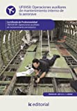 img - for Operaciones auxiliares de mantenimiento interno de la aeronave. TMVO0109 (Spanish Edition) book / textbook / text book